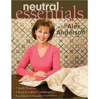 Neutral Essentials with Alex Anderson - Product Image